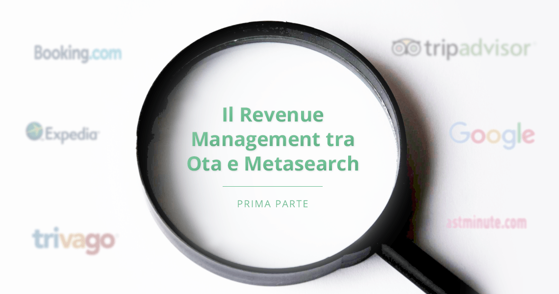 Il Revenue Management tra Ota e Metasearch: pro e contro