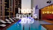 Hotel trends e new concept per il 2019: ecco quali sono!