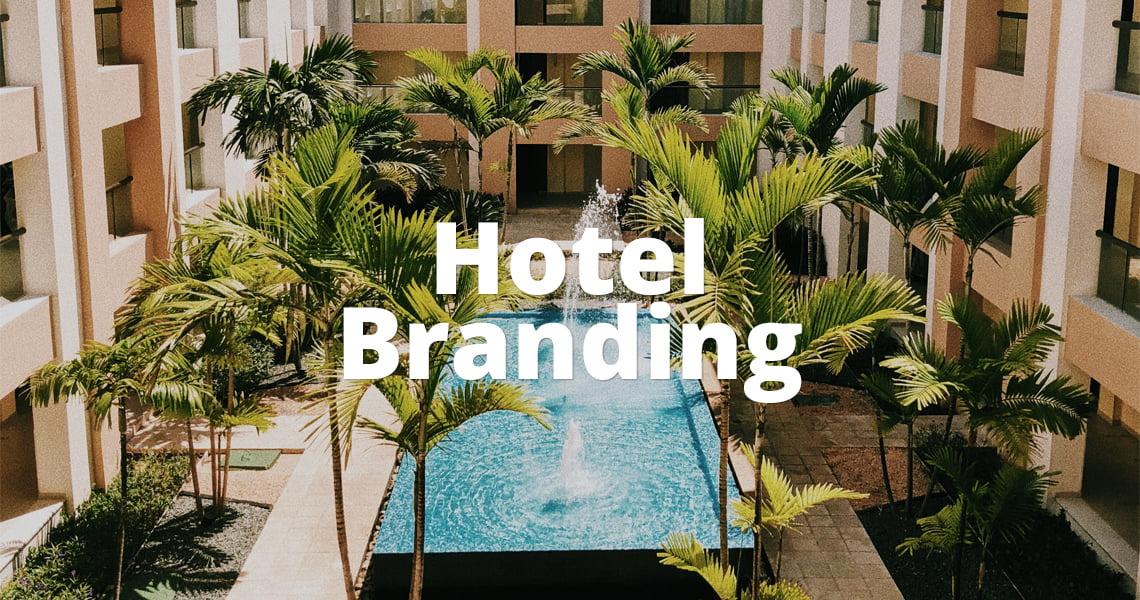 Hotel Branding: come diventare un brand riconosciuto